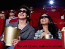 Movie & Cinema Halls in Guwahati, Assam