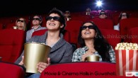 Movie & Cinema Halls in Guwahati, Assam